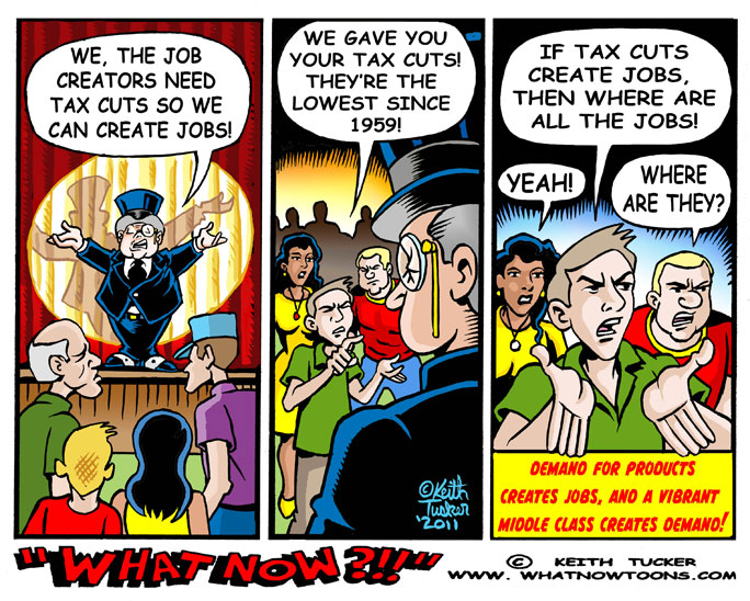 Political cartoon that points out tax cuts for the rich have not produced any jobs.