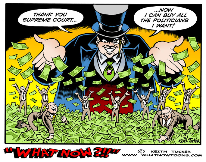 Corruption, Supreme Court, Republican Party, Money in Politics, Citizens United, Shaun McCutcheon, Campaign Finance, John Roberts, Stephen Breyer, Campaign Finance, Joint Fundraising Committee, Republican National Committee, Super Committee, Wall Street, Rnc, Campaign Contributions, Mitt Romney, McCutcheon v. Fec, Campaign Contribution Limits, Campaign Finance, Republicans, Politics News,political cartoons