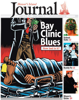 Hawaiian Island Journal August 11-24 2007: Bay Clinic Blues - How bad is it?