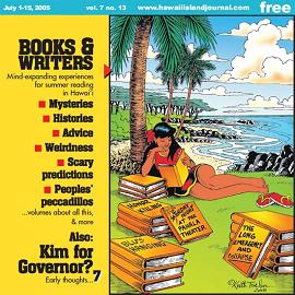 The Hawai'i Island Journal, July 1-15, 2005: Books & Writers cover