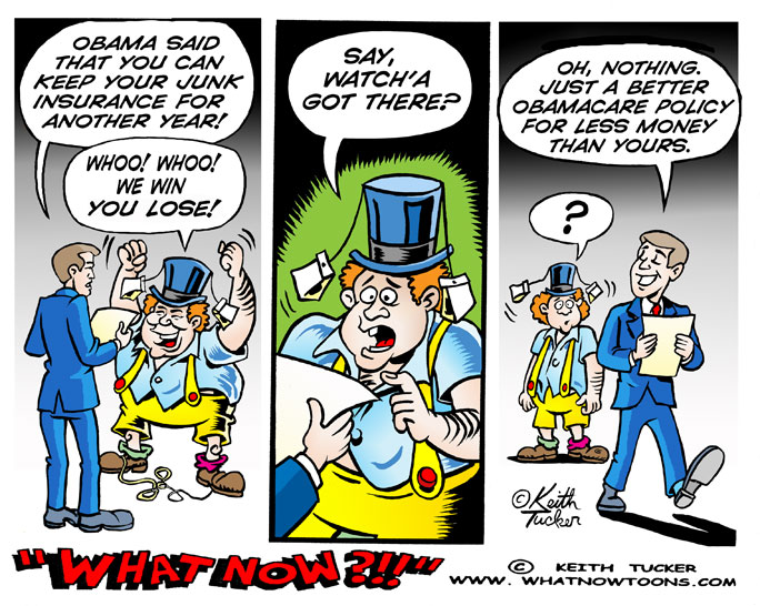 Health Insurance, Health Care, Health Care Reform, Health Care, Affordable Care Act, Obamacare Canceled Plans, Canceled Health Plans, Health Insurance Exchanges, If You Like Your Plan You Can Keep It, Jeffrey Young on Health Care, Obamacare, Obamacare Exchanges, Obamacare Fix, Obamacare Glitches, Obamacare Website, Uninsured, Politics News, political cartoons, liberal cartoons