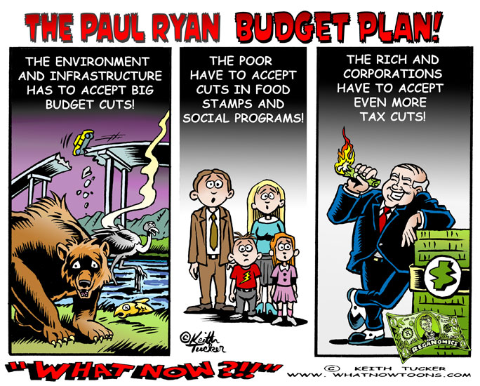 Paul Ryan,Paul Ryan 2014 Budget, Paul Ryan 2014 Budget Resolution, Paul Ryan Budget, Paul Ryan Budget 2014, Paul Ryan Budget Committee, Paul Ryan Budget Poor, Paul Ryan Budget Proposal, Paul Ryan Budget Resolution 2014, Business News, GOP, political cartoons, liberal cartoons, independent media, new media