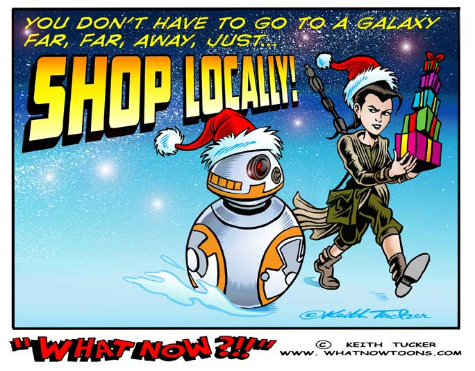 Star wars, the force awakens, Buy Local,local businesses,Reduce environmental impact,Invest in community,one-of-a-kind businesses,after Christmas sales,Christmas  shopping,holiday shopping,art fairs,shopping ideas,black Friday,